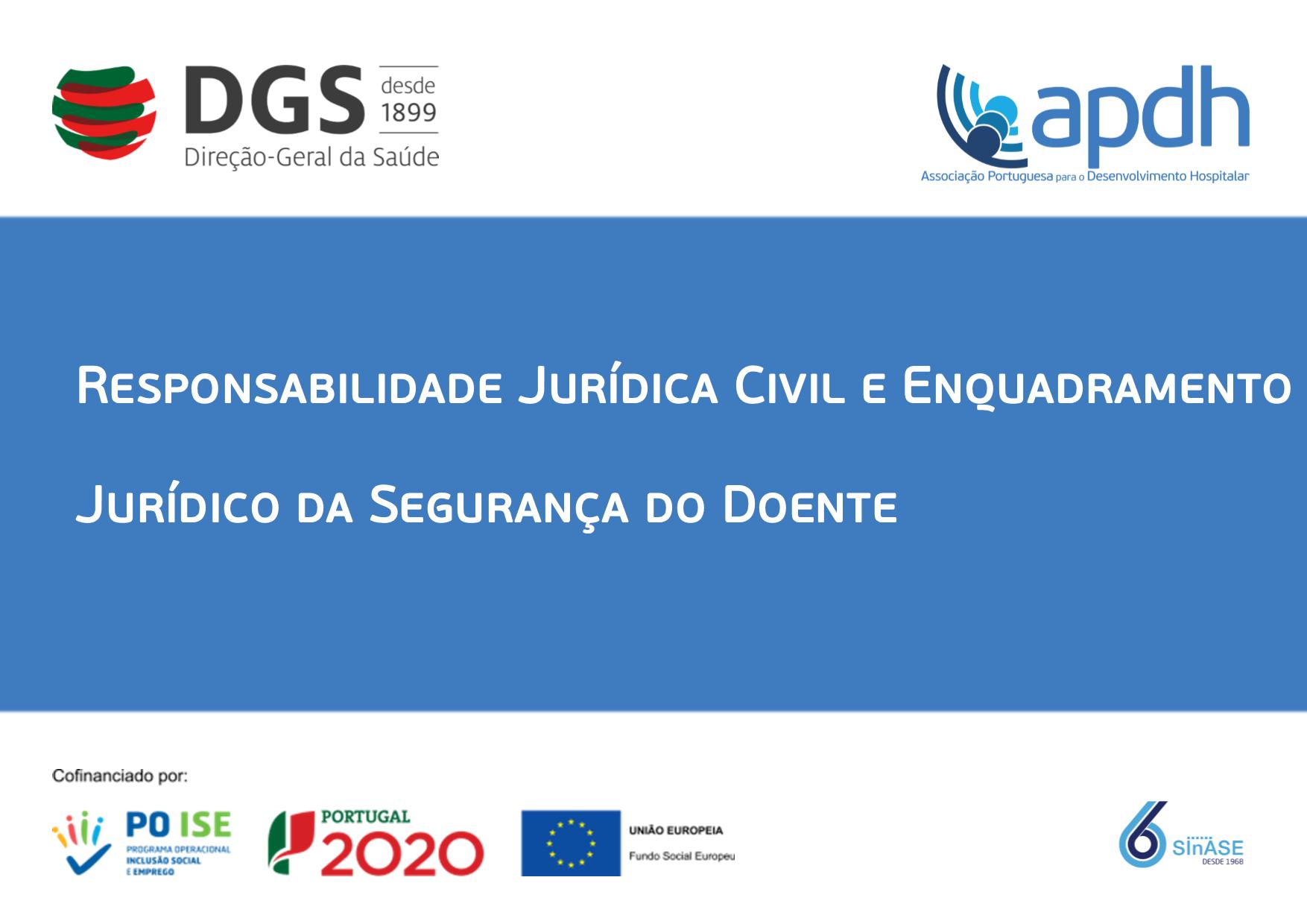 Responsabilidade Jurídica Civil e Enquadramento Jurídico da Segurança do Doente  .png