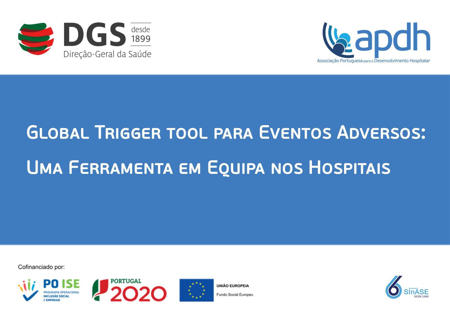 Global Trigger Tool para Eventos Adversos Uma ferramenta em equipa nos Hospitais.png